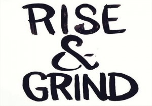 rise-and-grind