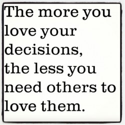 loveyourdecisions