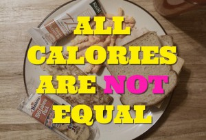 all-calories-are-not-equal