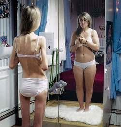 People with anorexia always see themselves as bigger than they truly are.